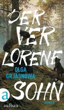 Olga Grjasnowa: Der verlorene Sohn, Buch