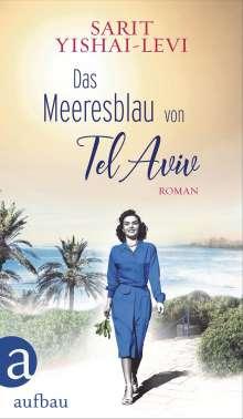 Sarit Yishai-Levi: Das Meeresblau von Tel Aviv, Buch