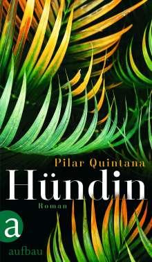 Pilar Quintana: Hündin, Buch