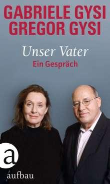 Gabriele Gysi: Unser Vater, Buch