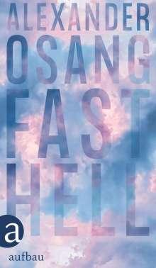 Alexander Osang: Fast hell, Buch