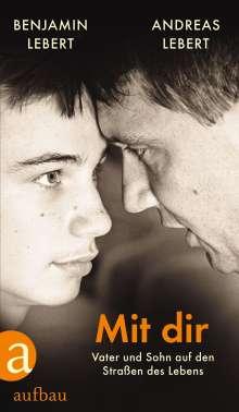 Andreas Lebert: Mit dir, Buch
