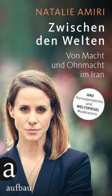 Natalie Amiri: Zwischen den Welten, Buch