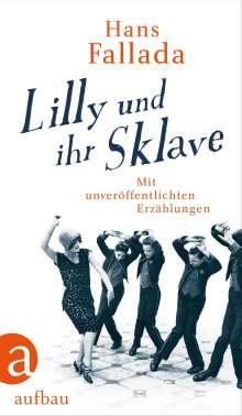 Hans Fallada: Lilly und ihr Sklave, Buch
