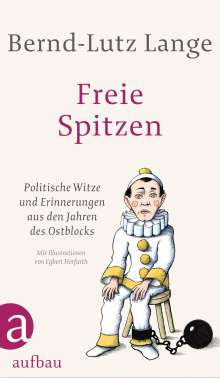 Bernd-Lutz Lange: Freie Spitzen, Buch