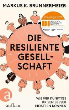 Markus K. Brunnermeier: Die resiliente Gesellschaft, Buch