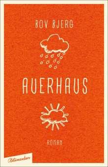 Bov Bjerg (geb. 1965): Auerhaus, Buch