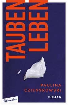 Paulina Czienskowski: Taubenleben, Buch