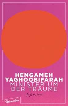 Hengameh Yaghoobifarah: Ministerium der Träume, Buch
