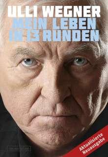 Ulli Wegner: Mein Leben in 13 Runden, Buch