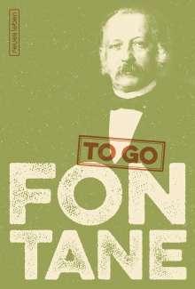 Theodor Fontane: FONTANE to go, Buch