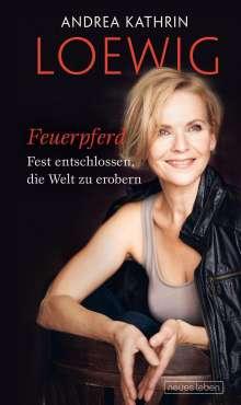 Andrea Kathrin Loewig: Feuerpferd, Buch