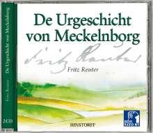Fritz Reuter: De Urgeschicht von Meckelnborg. 2 CDs, CD