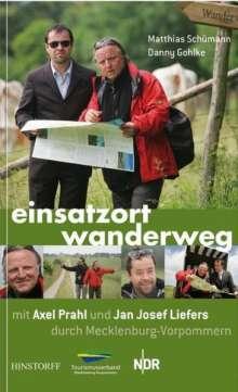 Matthias Schümann: Einsatzort Wanderweg – mit Axel Prahl und Jan Josef Liefers durch Mecklenburg-Vorpommern, Buch