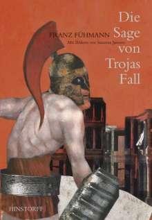 Franz Fühmann: Die Sage von Trojas Fall, Buch