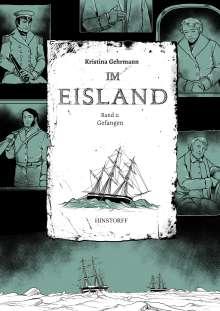 Kristina Gehrmann: Im Eisland 02: Gefangen, Buch