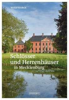 Wolf Karge: Schlösser und Herrenhäuser in Mecklenburg, Buch