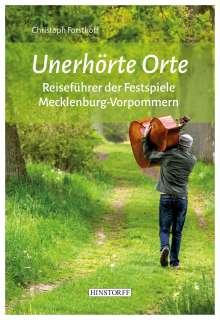 Christoph Forsthoff: Unerhörte Orte, Buch
