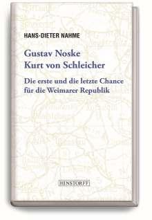 Hans-Dieter Nahme: Gustav Noske, Kurt von Schleicher, Buch