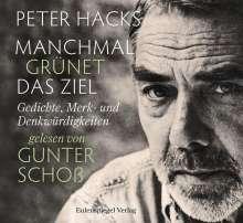 Peter Hacks: Manchmal grünet das Ziel, CD