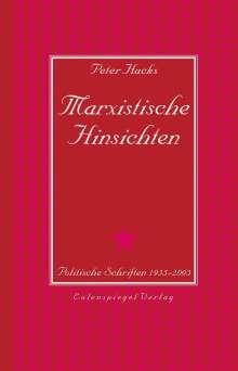 Peter Hacks: Marxistische Hinsichten, Buch