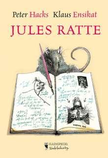Peter Hacks: Jules Ratte, Buch