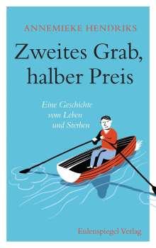 Annemieke Hendriks: Zweites Grab, halber Preis, Buch