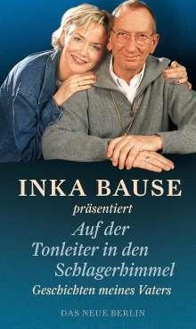 Inka Bause: Auf der Tonleiter in den Schlagerhimmel, Buch