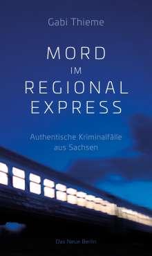 Gabi Thieme: Mord im Regionalexpress, Buch
