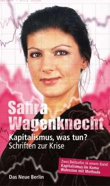 Sahra Wagenknecht: Kapitalismus, was tun?, Buch