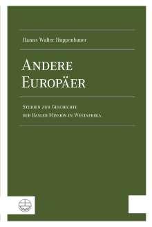 Hanns Walter Huppenbauer: Andere Europäer, Buch