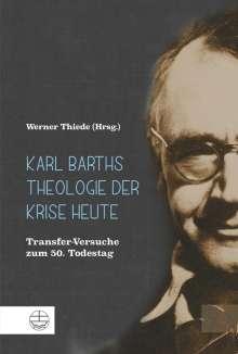 Karl Barths Theologie der Krise heute, Buch