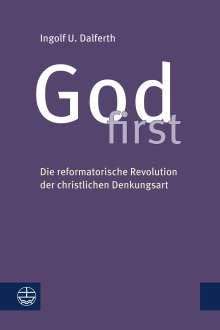 Ingolf U. Dalferth: God first, Buch