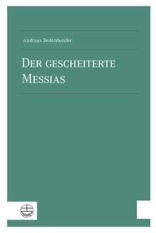 Andreas Bedenbender: Der gescheiterte Messias, Buch