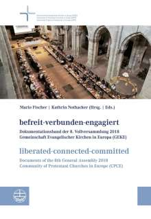 befreit-verbunden-engagiert | liberated-connected-committed, Buch