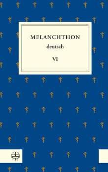Philipp Melanchthon: Melanchthon deutsch VI, Buch