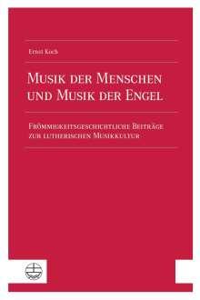Ernst Koch: Musik der Menschen und Musik der Engel, Buch
