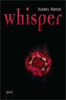 Isabel Abedi: Whisper, Buch