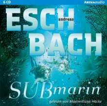 Andreas Eschbach: Submarin, 6 CDs