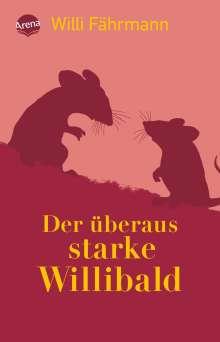 Willi Fährmann: Der überaus starke Willibald, Buch