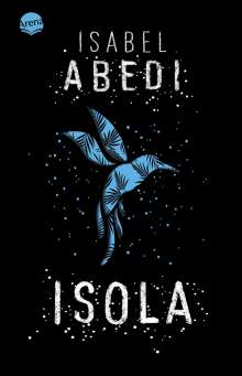 Isabel Abedi: Isola, Buch