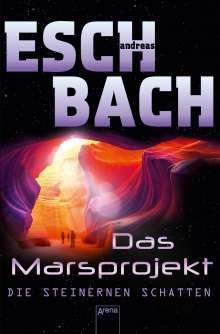 Andreas Eschbach: Das Marsprojekt (4). Die steinernen Schatten, Buch