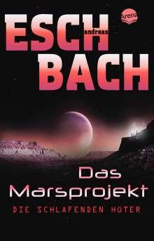 Andreas Eschbach: Das Marsprojekt (5). Die schlafenden Hüter, Buch