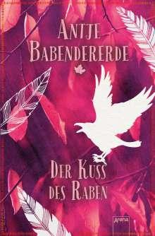 Antje Babendererde: Der Kuss des Raben, Buch