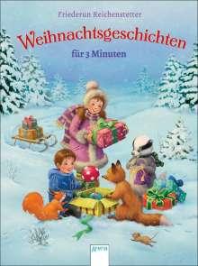 Friederun Reichenstetter: Weihnachtsgeschichten für 3 Minuten, Buch