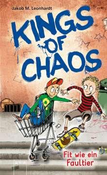 Jakob M. Leonhardt: Kings of Chaos (2). Fit wie ein Faultier, Buch