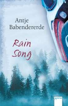 Antje Babendererde: Rain Song, Buch