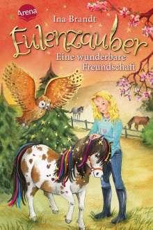 Ina Brandt: Eulenzauber 03. Eine wunderbare Freundschaft, Buch