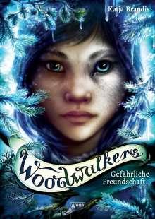 Katja Brandis: Woodwalkers (2). Gefährliche Freundschaft, Buch