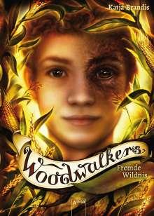 Katja Brandis: Woodwalkers 04. Fremde Wildnis, Buch